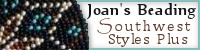 Joan's Beading ...Southwest Styles Plus